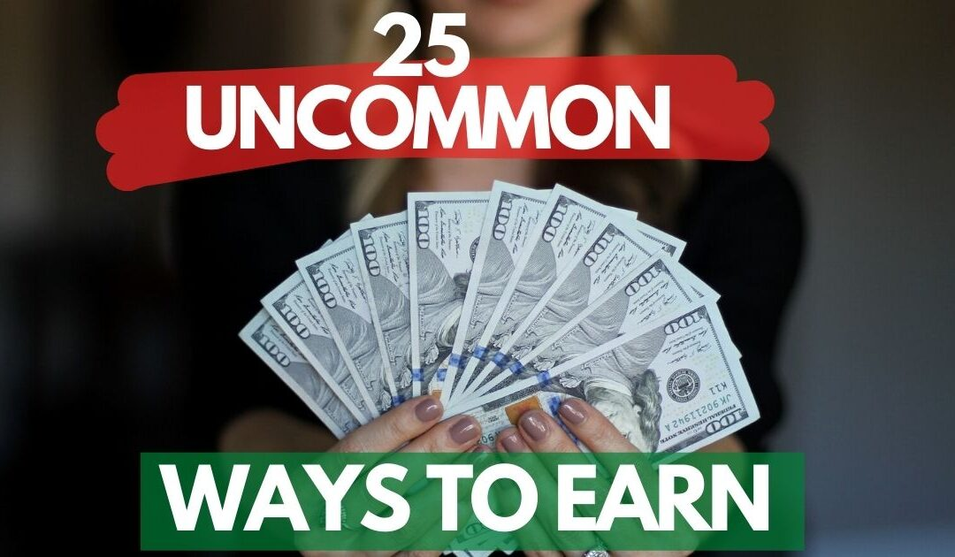 25 Ways to Make Extra Money When You Need It